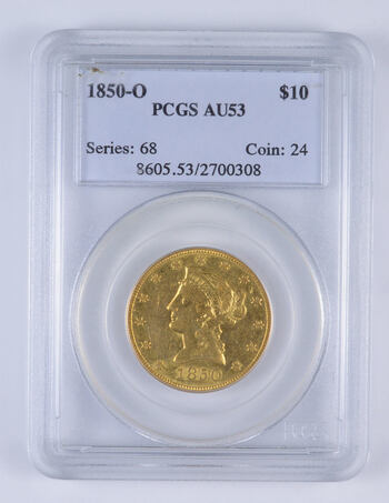 AU53 1850-O $10 Liberty Head Gold Eagle - Graded PCGS
