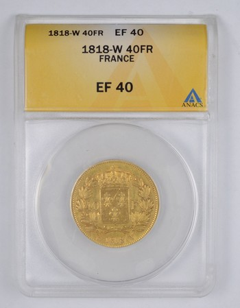 EF40 1818-W France 40 Francs Gold - Graded ANACS