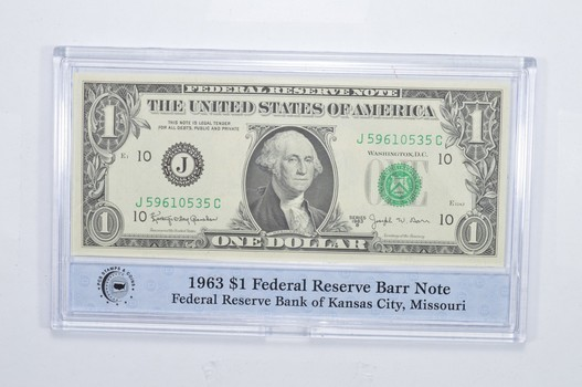 Encased U.S. Currency - 1963 $1 Federal Reserve Bank of Kansas City MO Barr Note PCS - Neat!