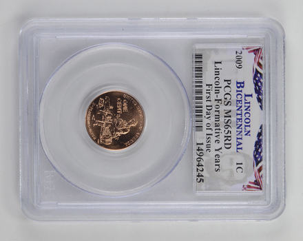 First Day Of Issue -MS652009-Lincoln-Formative YearsCent -PCGS Graded