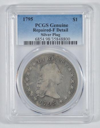 Genuine 1795 Flowing Hair Silver Dollar - RARE Silver Plug - PCGS