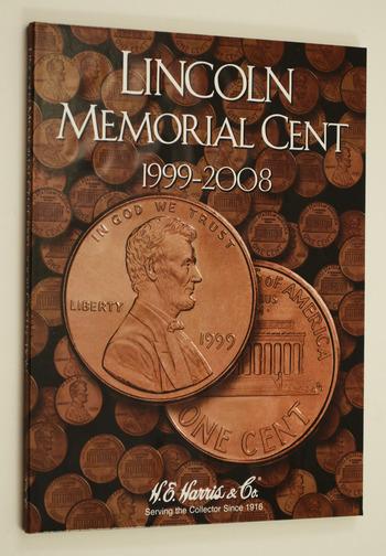 H.E. Harris Lincoln Memorial Folder 1999-2008 - Coin Collector Album