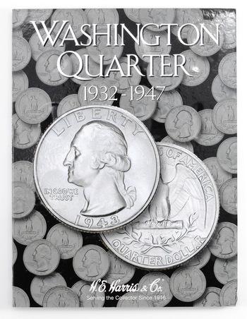 H.E. Harris Washington Quarter Coin Folder 1932-1947