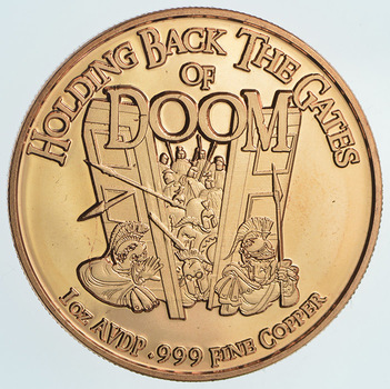 Holding Back The Gates of DOOM - One Oz .999 Fine Copper Round - Limited Edition