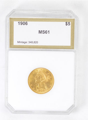 MS61 1906 $5.00 Liberty Head Gold Half Eagle - Graded PCI