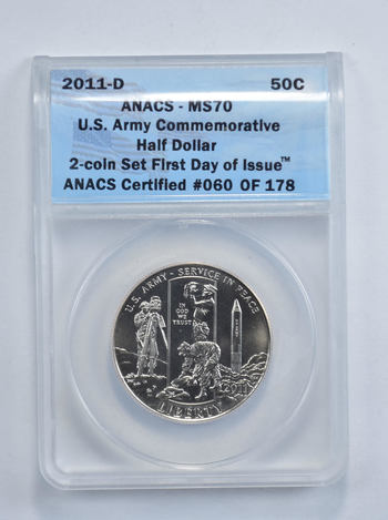 MS70 2011-D U.S. Army Commemorative Half Dollar - First Day Of Issue - Graded ANACS