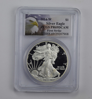 PROOF - PF-69 DCAM 2014-W American Silver Eagle 1 Oz - First Strike - Graded By PCGS