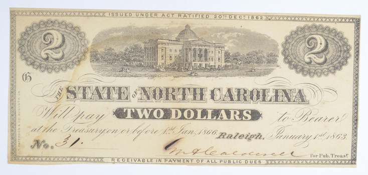 RARE - Obsolete Currency 1863 The State of North Carolina $2.00 Very Historic!