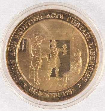 Summer 1798 Allen And Sedition Acts Curtail Liberties - Bronze Historic Commemorative Medal