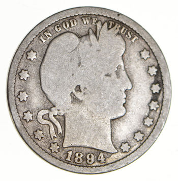 Tough - US 1894 Barber Silver Quarter - 90% Silver - Look it up!
