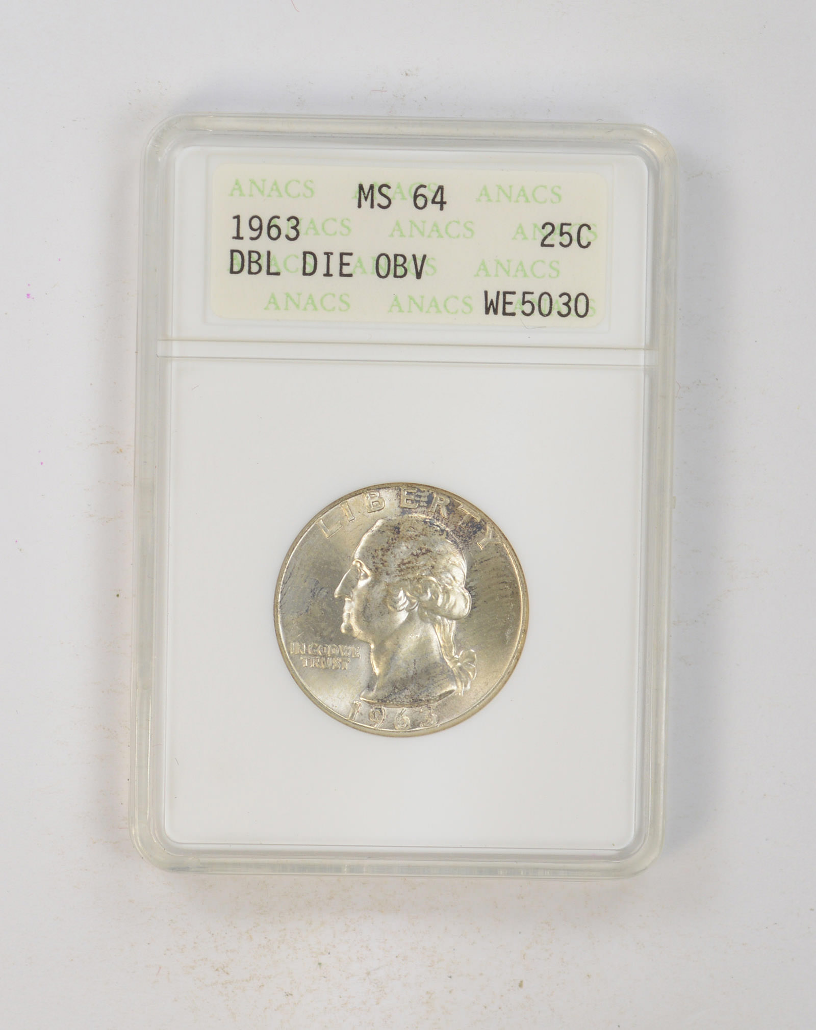 MS64 1963 Washington Quarter - Double Die Obverse - ANACS Graded
