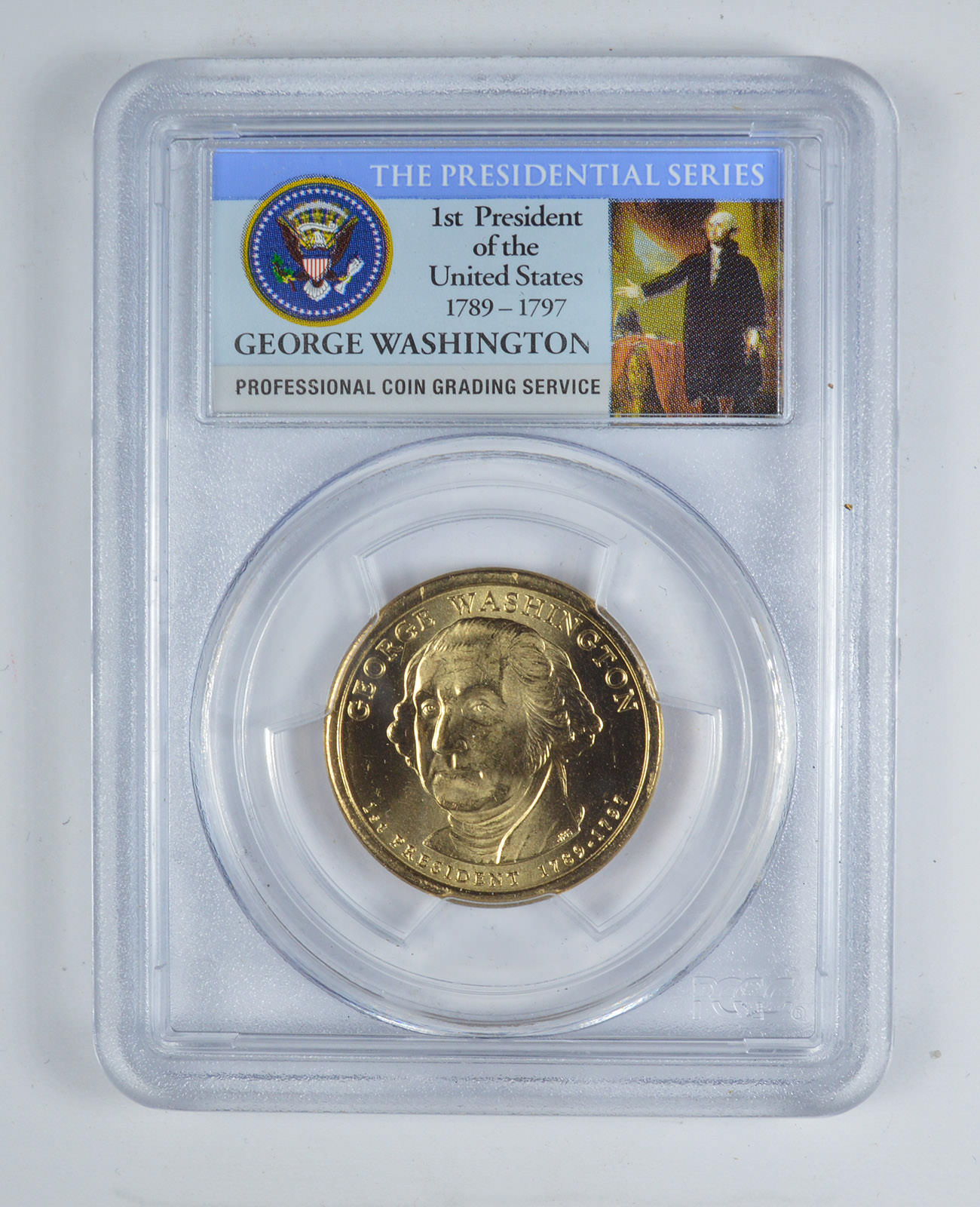 2007 P George Washington Presidential Dollar First Day of Issue PCGS MS66 Pos A