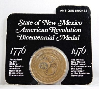 1976 New Mexico's Commemorative Issue Bronze Medal of the 200th Anniversary of the American Revolution