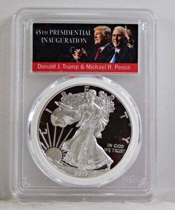 2017-W Proof American Silver Eagle*First Day of Issue*Trump & Pence Inauguration*Graded PR70 DCAM by PCGS