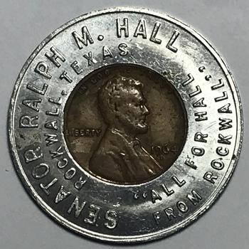 1964 Senator Ralph M. Hall Rockwall, Texas Encased Cent