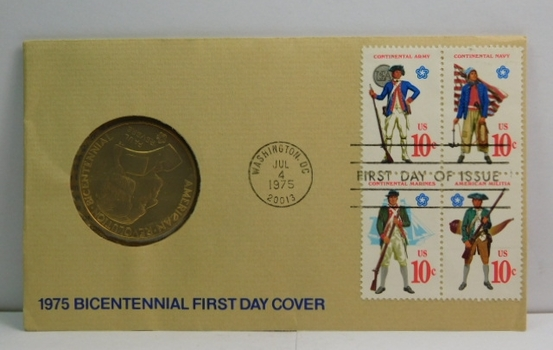 1975 Bicentennial First Day Cover - Includes American Revolution Bicentennial Medal and 4 10c Stamps Commemorating the Bicentennial