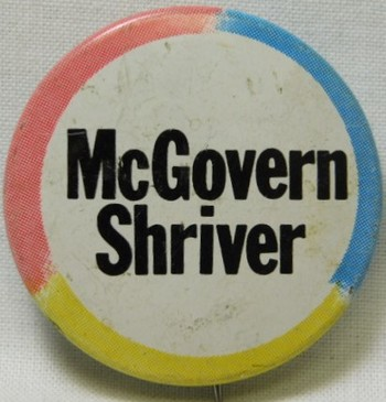 1972 George McGovern/Shriver Presidential Political Button