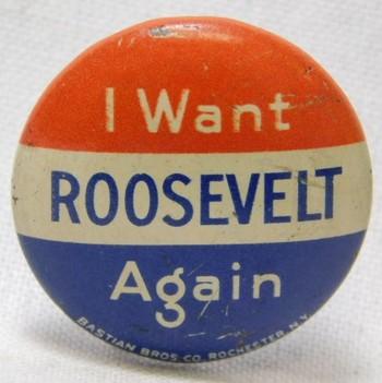 "1940 Franklin D. Roosevelt ""I Want Roosevelt Again"" Presidential Political Button"