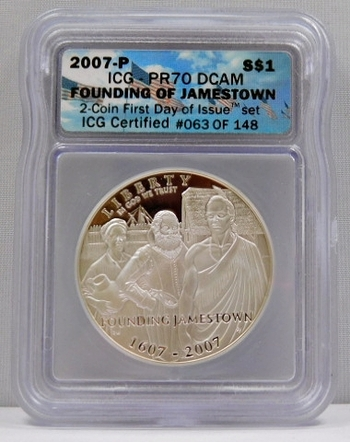 2007-P Jamestown 400th Anniversary Commemorative Proof Silver Dollar - First Day of Issue - Graded PR70 by ICG