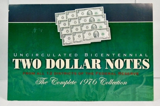 Unbelievable 12 District Set of Crisp Uncirculated 1976 $2 Bicentennial Commemorative Federal Reserve Notes - The Complete Collection of the 12 Federal Reserves!!