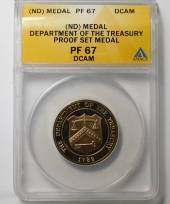 (ND) Medal - Department of the Treasury Proof Set Medal - Graded PF67 DCAM by ANACS