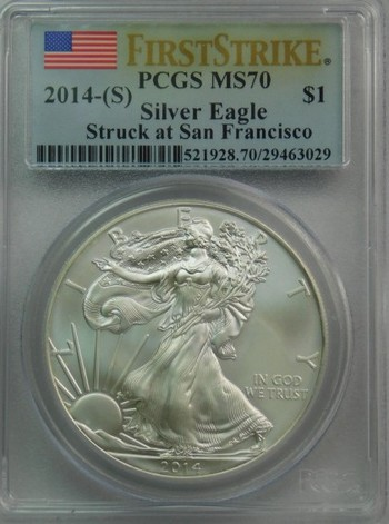 2014-S American Silver Eagle - First Strike Coin - Graded MS70 by PCGS - Struck in the San Francisco Mint