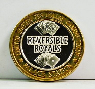 Silver Strike - .999 Fine Silver - Palace Station Hotel & Casino - Reversible Royals - Limited Edition $10 Gaming Token - Las Vegas, Nevada