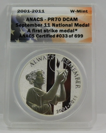 2001-2011W West Point Minted SILVER September 11 National Medal - First Strike Medal - ANACS Graded PR70 DCAM - #033 of 699