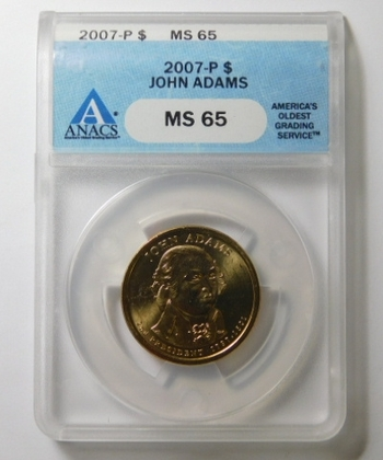 HIGH GRADE!! - 2007-P John Adams Commemorative Presidential Dollar - Graded MS65 by ANACS