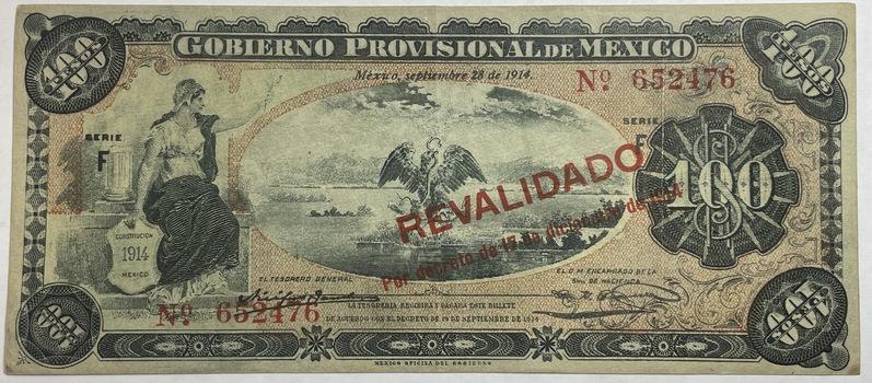 1914 Mexico Revolutionary Gobierno Provisional 100 Pesos Note