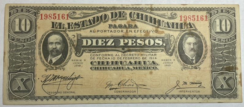 1915 Mexico Revolution State of Chihuahua 10 Pesos Note