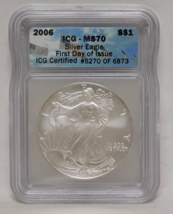 2006 American Silver Eagle - Graded MS70 by ICG - First Day of Issue - Pure White Coin