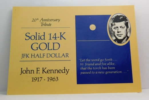 20th Anniversary Tribute Solid 14K Gold JFK Half Dollar - The Half Dollar Miniature is 9mm in Diameter and Weighs 3.360 Grains - Encased in Story Board Card