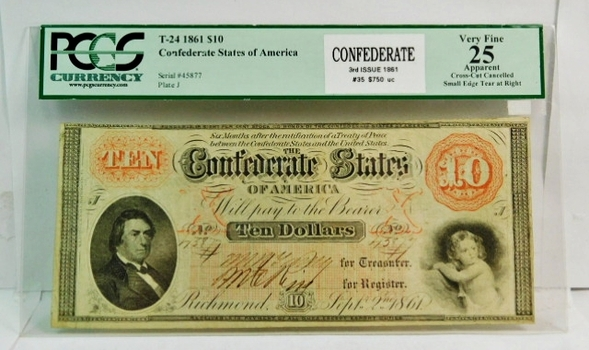 RARE 1861 $10 T-24 Confederate States of America Note PCGS Graded VF25 Apparent