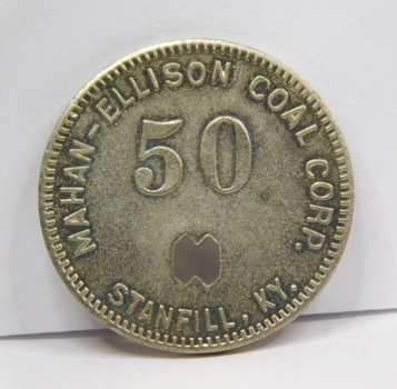 Payable In Merchandise Only - 50c - Mahan Ellison Coal Corp. - Stanfill. KY