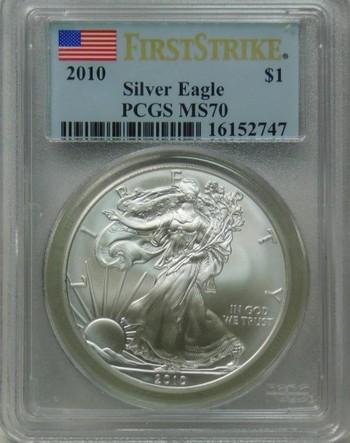 FIRST STRIKE!!  2010 PCGS Graded MS 70 SILVER Eagle - Philadelphia Minted