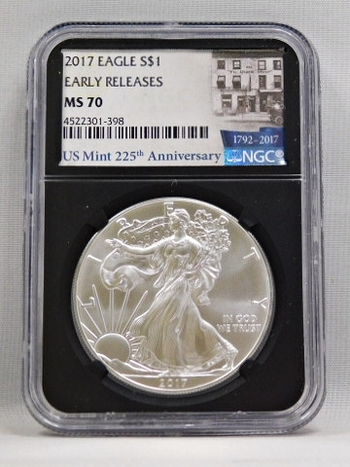 2017 American Silver Eagle - Early Releases Coin - Graded MS70 by NGC - U.S. Mint's 225th Anniversary