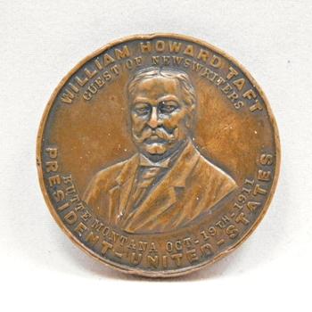 RARE 1911 President William Howard Taft - Butte, Montana - Commemorative Coin/Medal - High Relief