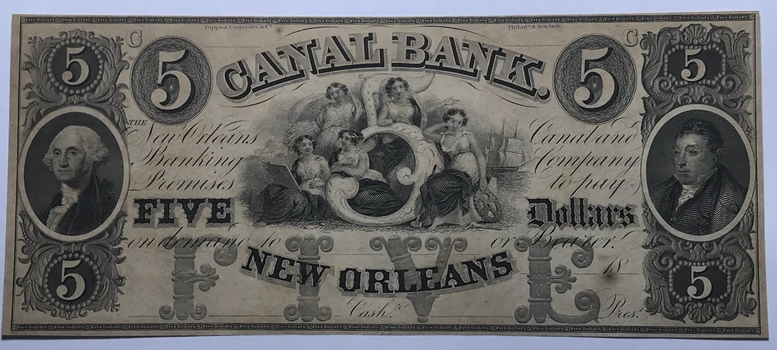 1800's $5 Canal Bank New Orleans, Louisiana - High Grade Uncirculated Note