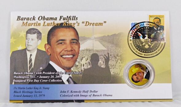 Barack Obama Fulfills MLK's Dream Colorized Half Dollar