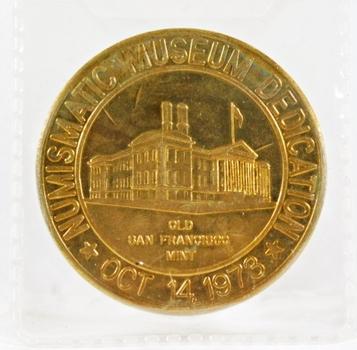 Numismatic Museum Dedication 1973*California State Numismatic Assoc.