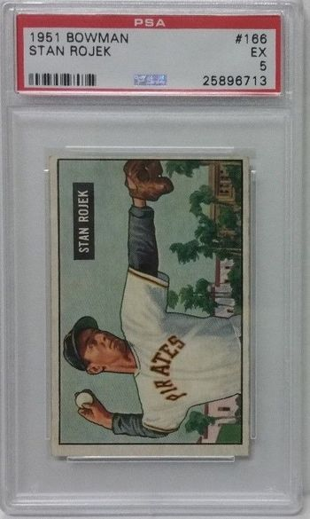 1951 Bowman # 166 Stan Rojek PSA 5