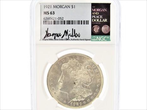 1921 Silver Morgan Dollar MS63 Signed By Wayne Miller NGC (077)