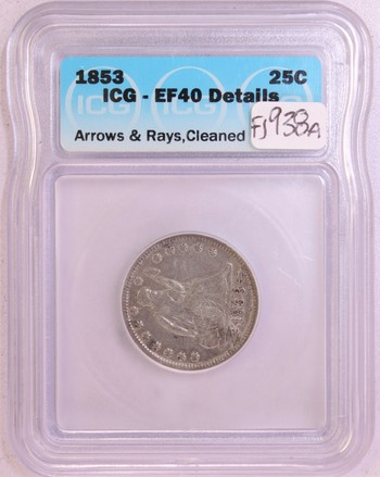 1853 US Silver Liberty Seated Quarter Dollar Arrows and Rays EF40 Details ICG Cleaned